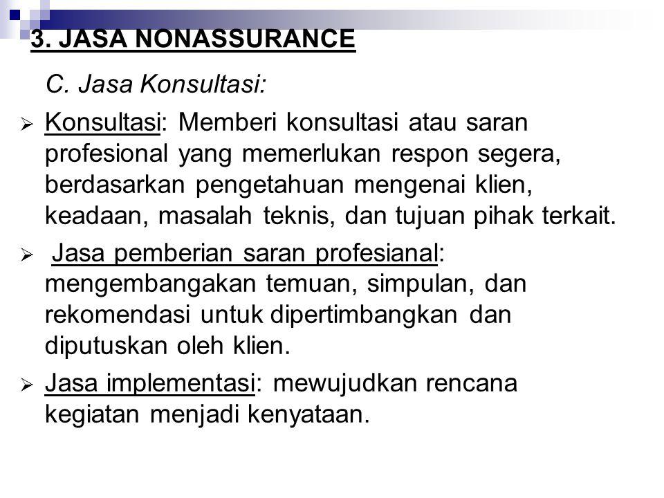 C. Jasa Konsultasi: 3. JASA NONASSURANCE