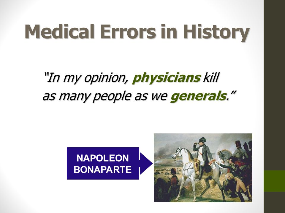 Medical Errors in History