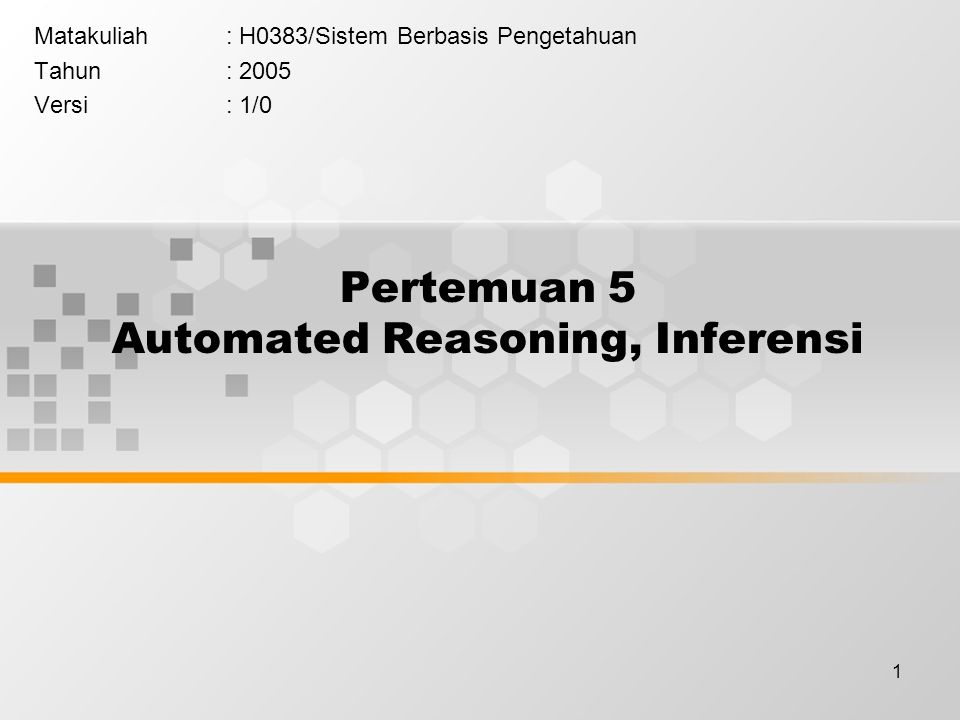 Pertemuan 5 Automated Reasoning, Inferensi