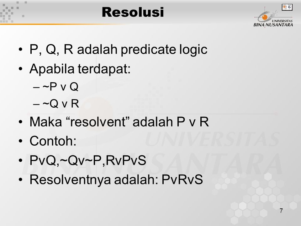 P, Q, R adalah predicate logic Apabila terdapat: