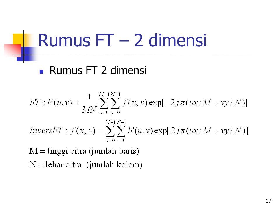 Rumus FT – 2 dimensi Rumus FT 2 dimensi