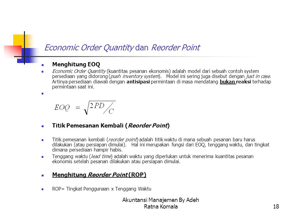 Economic Order Quantity dan Reorder Point