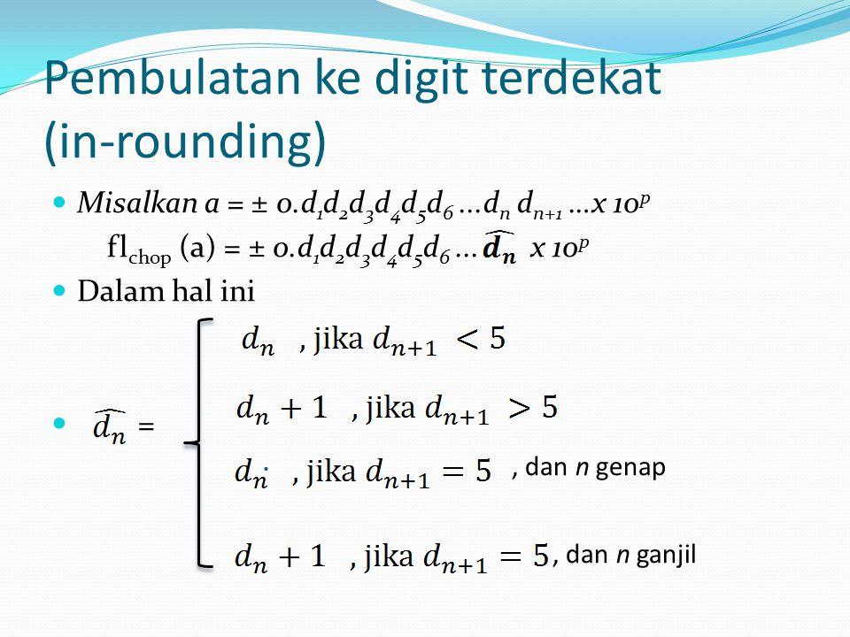 Pembulatan ke digit terdekat (in-rounding)
