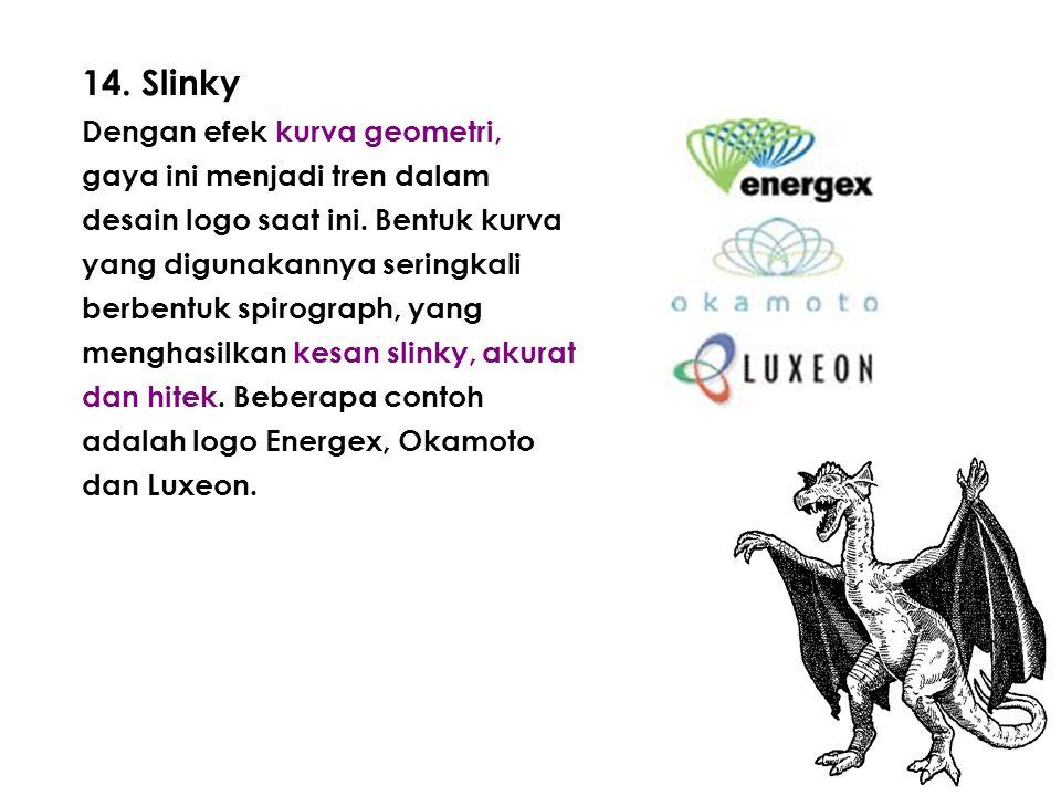 14. Slinky Dengan efek kurva geometri, gaya ini menjadi tren dalam desain logo saat ini.