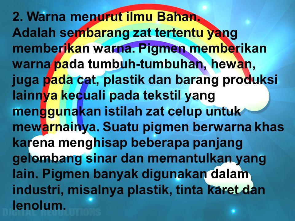 2. Warna menurut ilmu Bahan