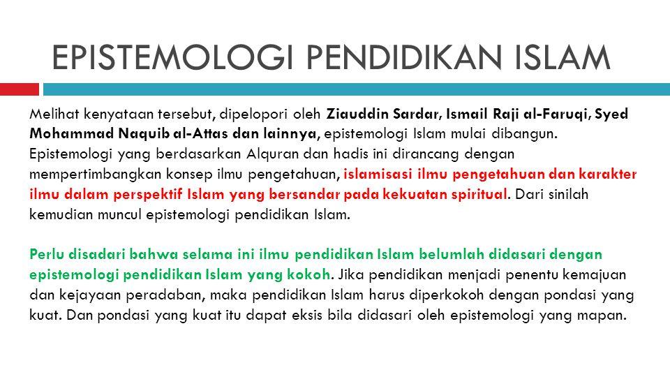 EPISTEMOLOGI PENDIDIKAN ISLAM