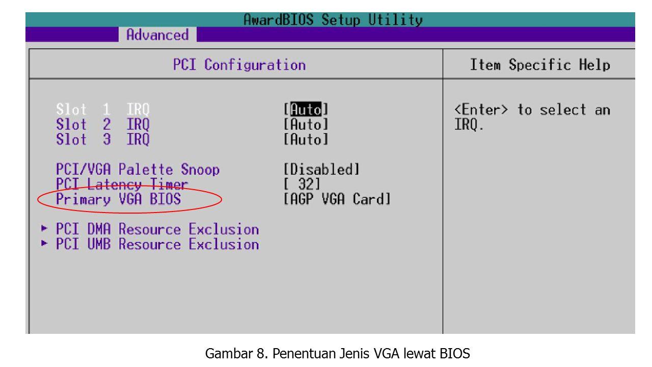 Gambar 8. Penentuan Jenis VGA lewat BIOS