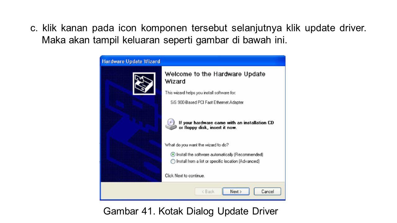 Gambar 41. Kotak Dialog Update Driver