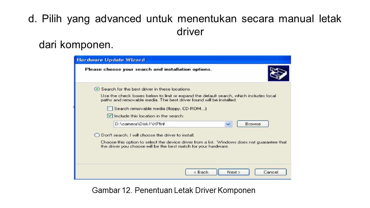 Gambar 12. Penentuan Letak Driver Komponen