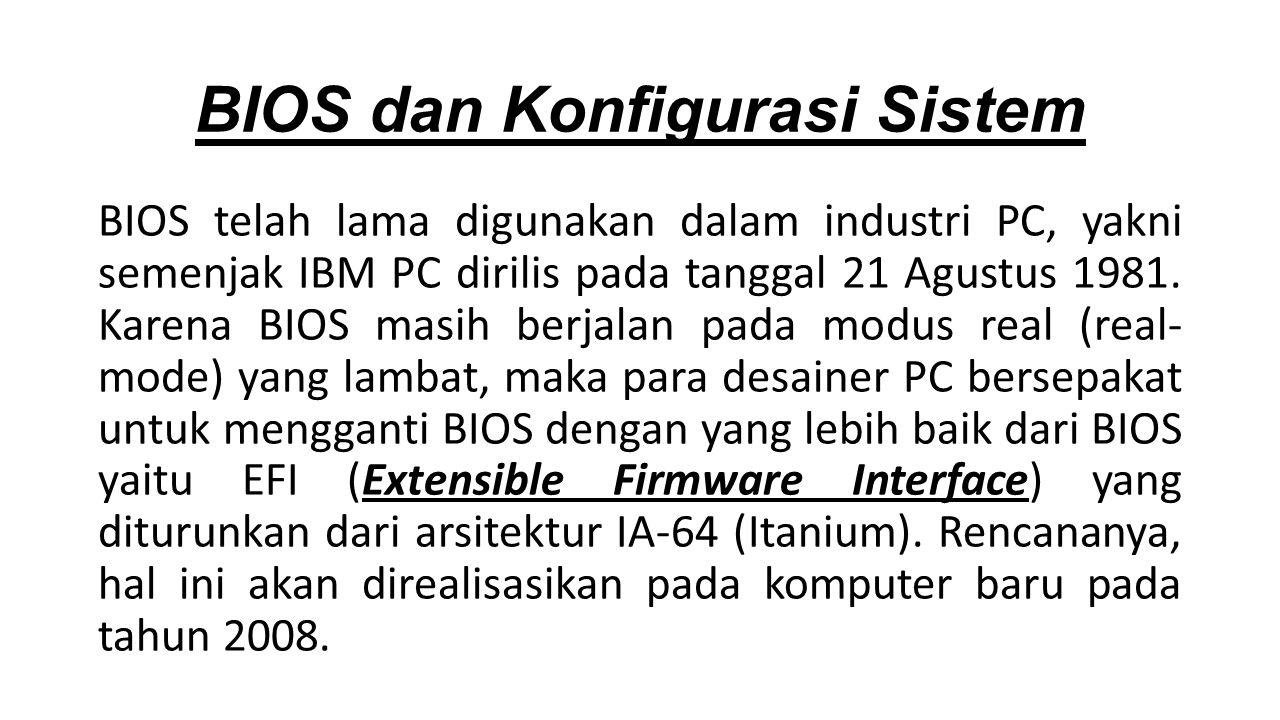 BIOS dan Konfigurasi Sistem