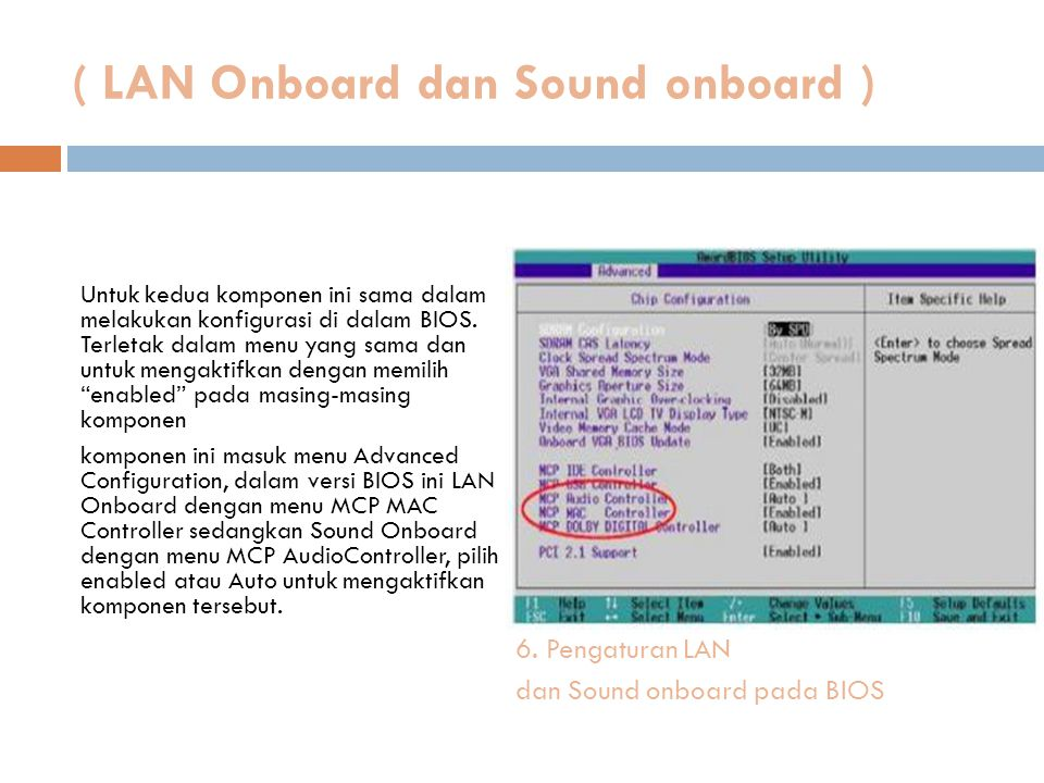 ( LAN Onboard dan Sound onboard )