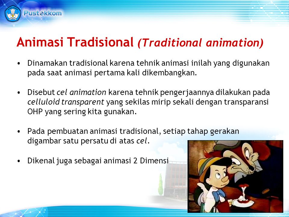 Animasi Tradisional (Traditional animation)
