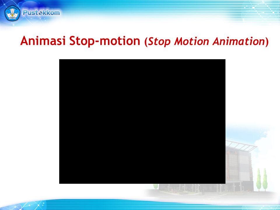 Animasi Stop-motion (Stop Motion Animation)