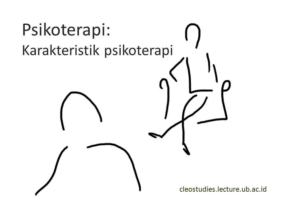 Psikoterapi: Karakteristik psikoterapi cleostudies.lecture.ub.ac.id