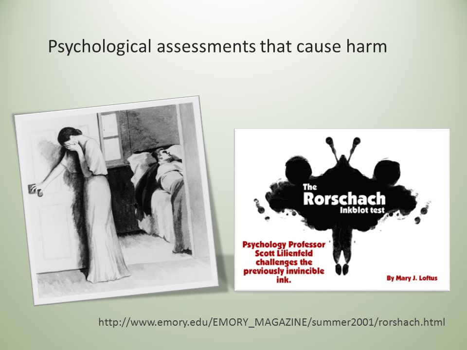 Psychological assessments that cause harm