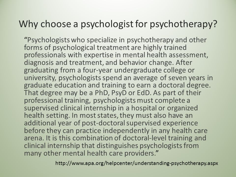 Why choose a psychologist for psychotherapy