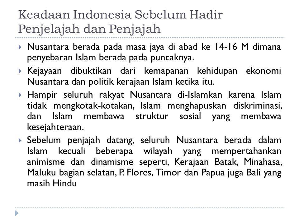 Keadaan Indonesia Sebelum Hadir Penjelajah dan Penjajah