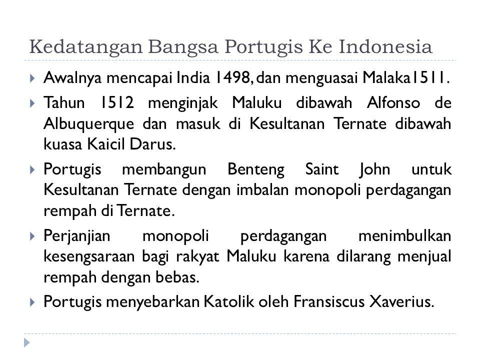 Kedatangan Bangsa Portugis Ke Indonesia