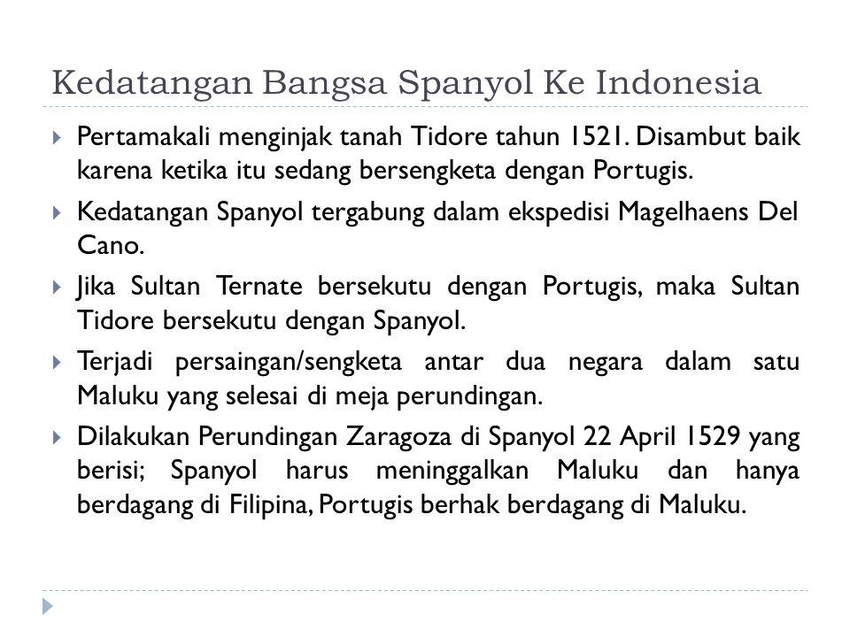 Kedatangan Bangsa Spanyol Ke Indonesia
