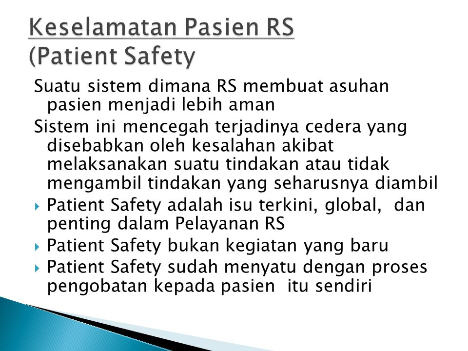 Keselamatan Pasien RS (Patient Safety