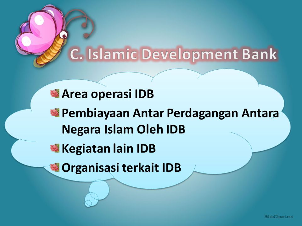 C. Islamic Development Bank