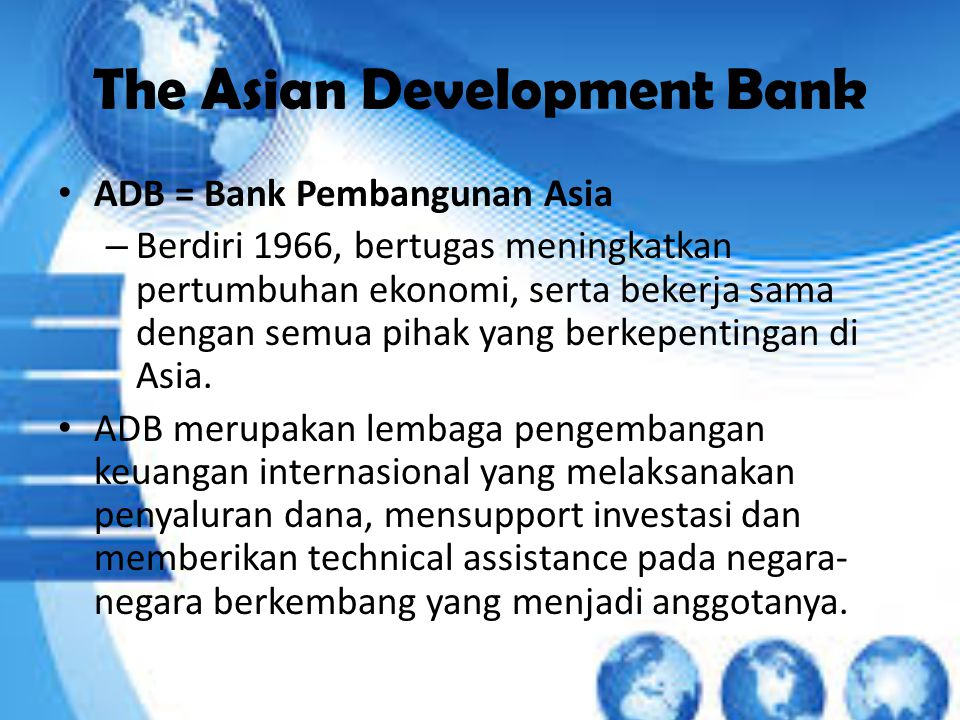 The Asian Development Bank