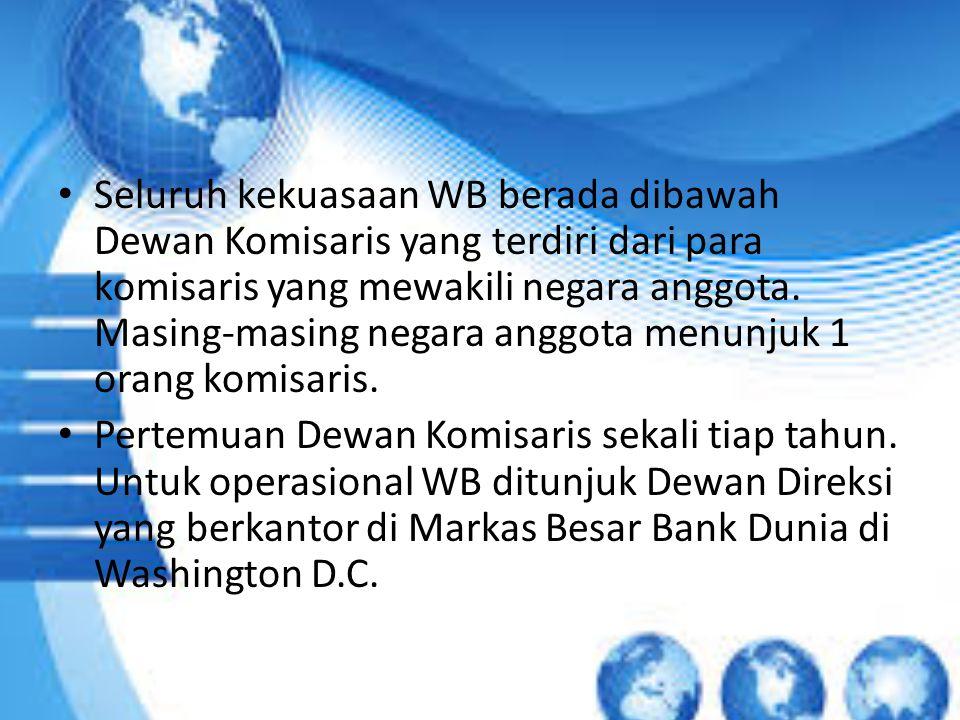 Seluruh kekuasaan WB berada dibawah Dewan Komisaris yang terdiri dari para komisaris yang mewakili negara anggota. Masing-masing negara anggota menunjuk 1 orang komisaris.