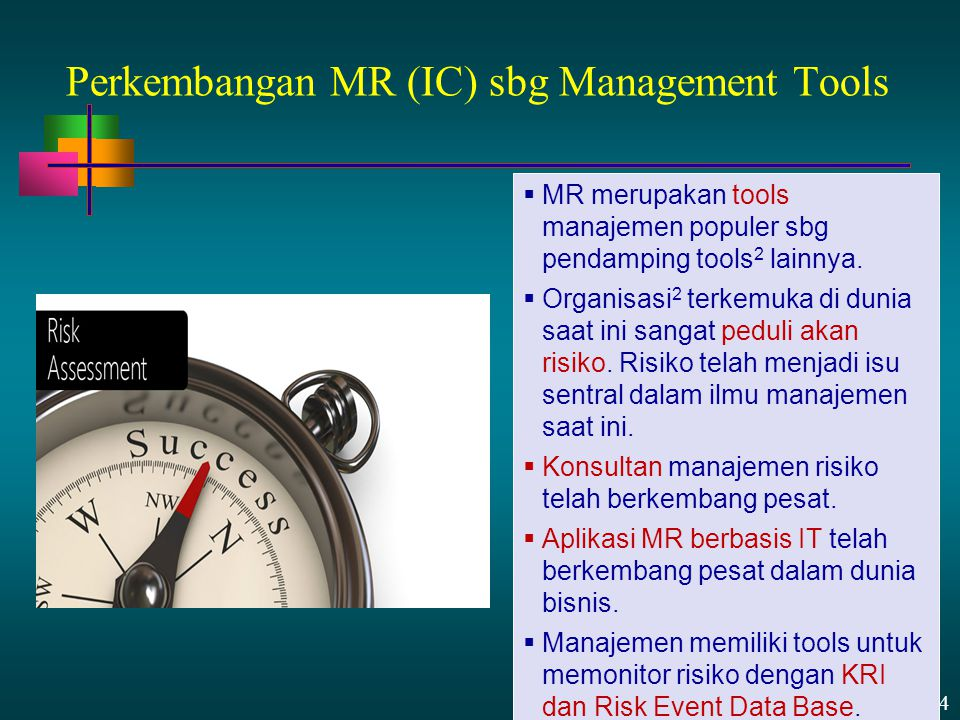 Perkembangan MR (IC) sbg Management Tools