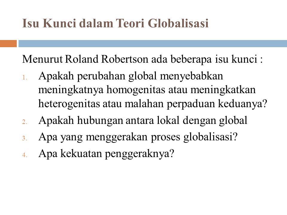 Isu Kunci dalam Teori Globalisasi