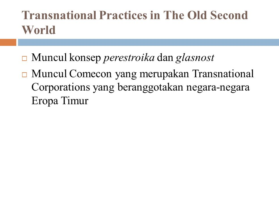 Transnational Practices in The Old Second World