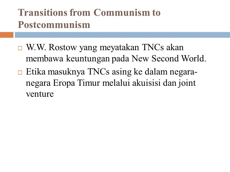 Transitions from Communism to Postcommunism