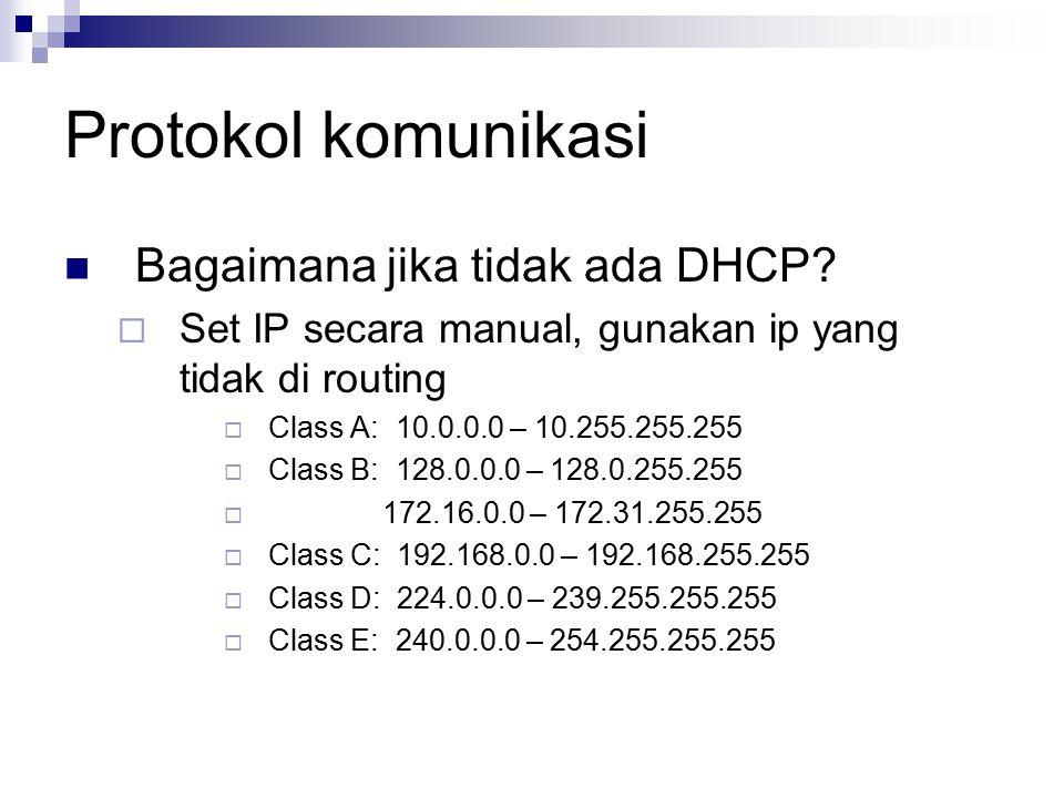 Protokol komunikasi Bagaimana jika tidak ada DHCP