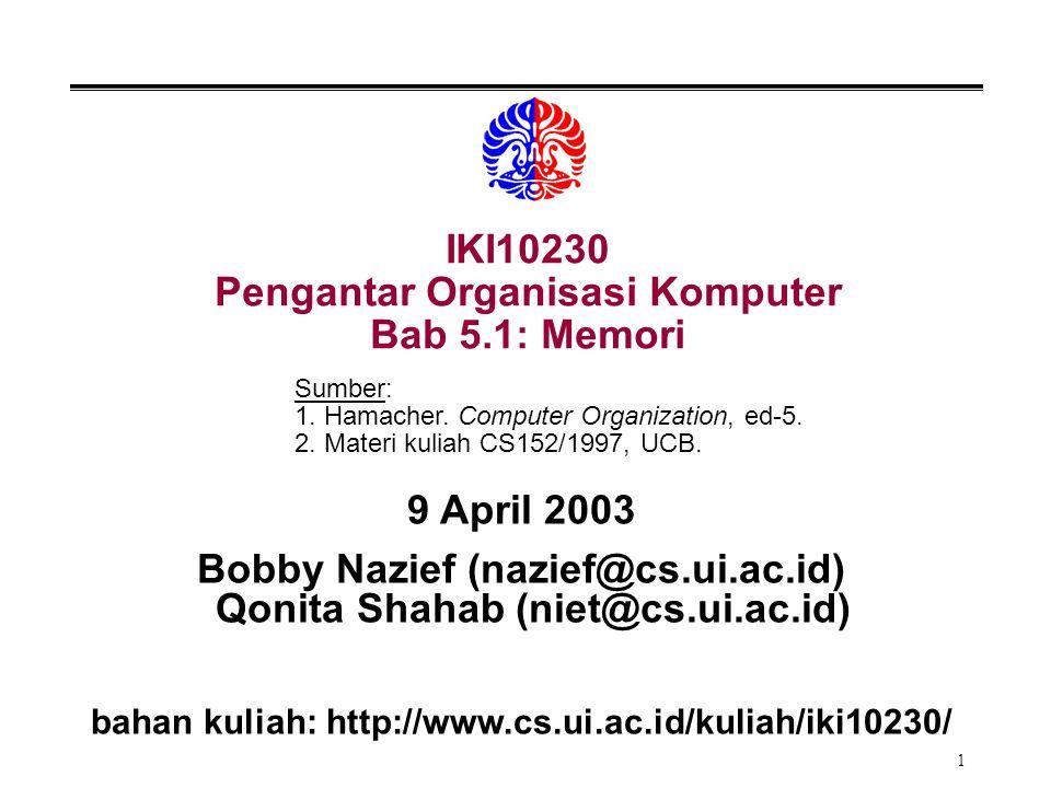 IKI10230 Pengantar Organisasi Komputer Bab 5.1: Memori