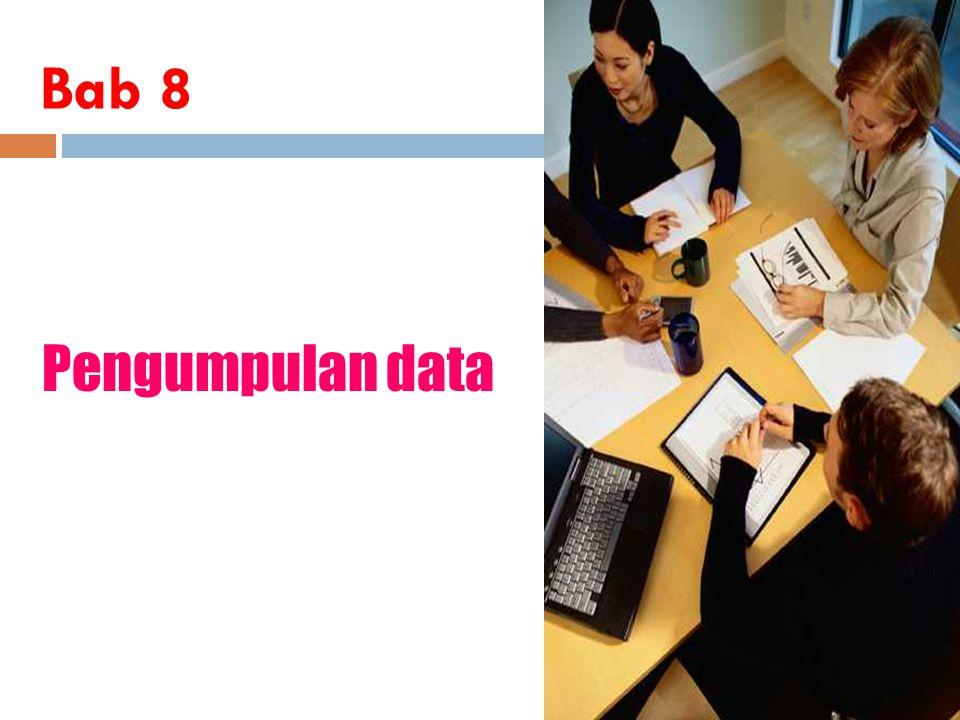 Bab 8 Pengumpulan data