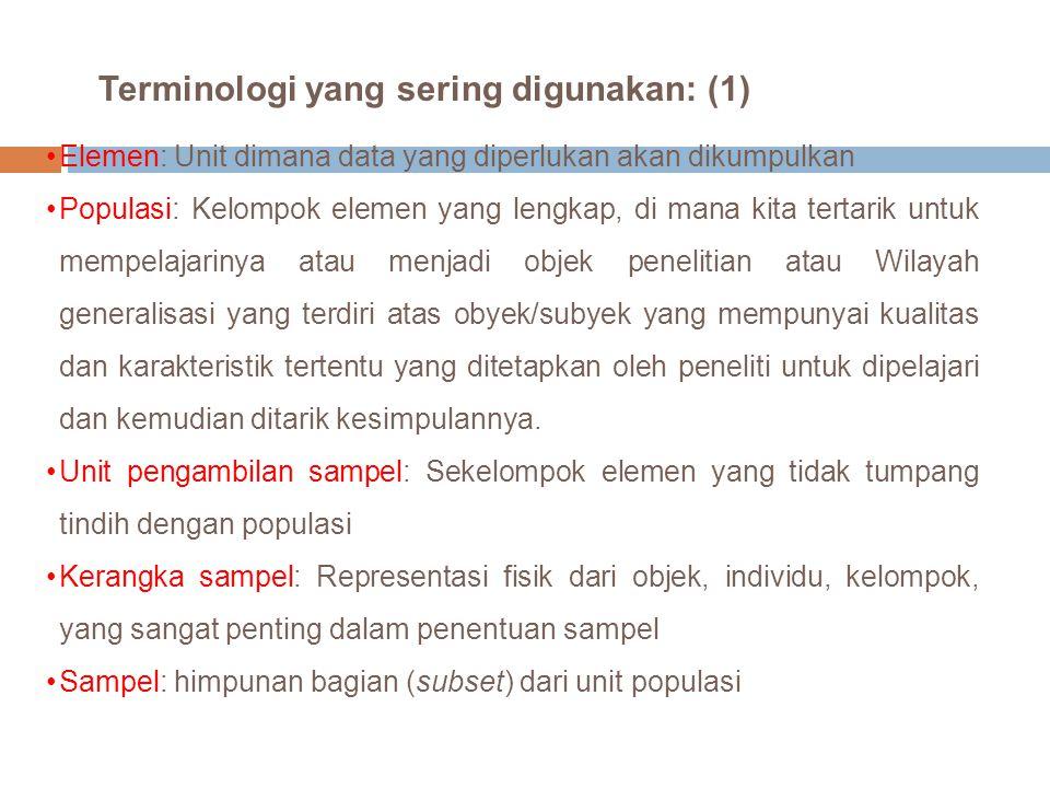 Terminologi yang sering digunakan: (1)