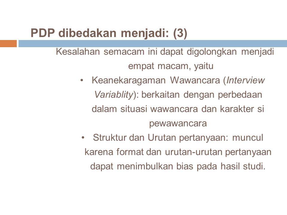 PDP dibedakan menjadi: (3)