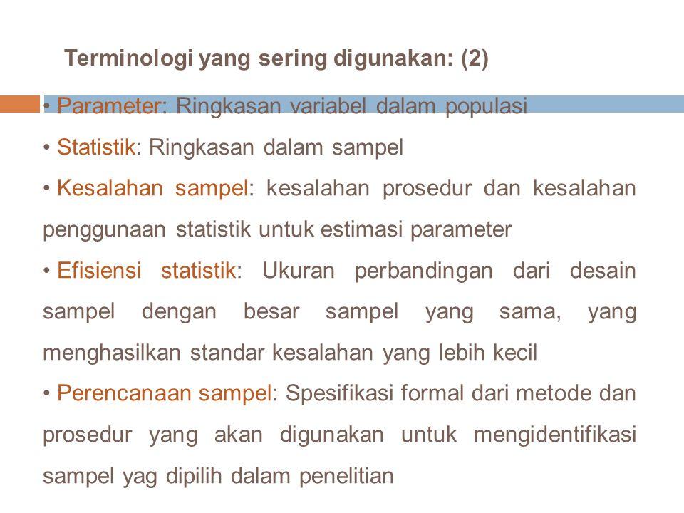 Terminologi yang sering digunakan: (2)