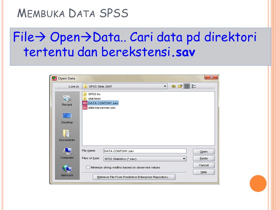 File OpenData.. Cari data pd direktori tertentu dan berekstensi.sav