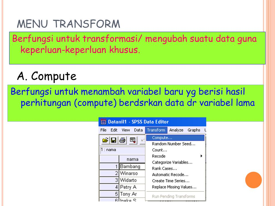 A. Compute MENU TRANSFORM