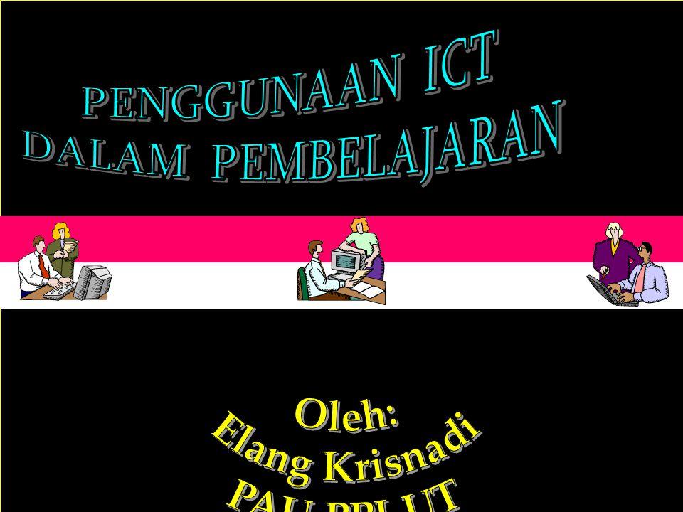 PENGGUNAAN ICT DALAM PEMBELAJARAN
