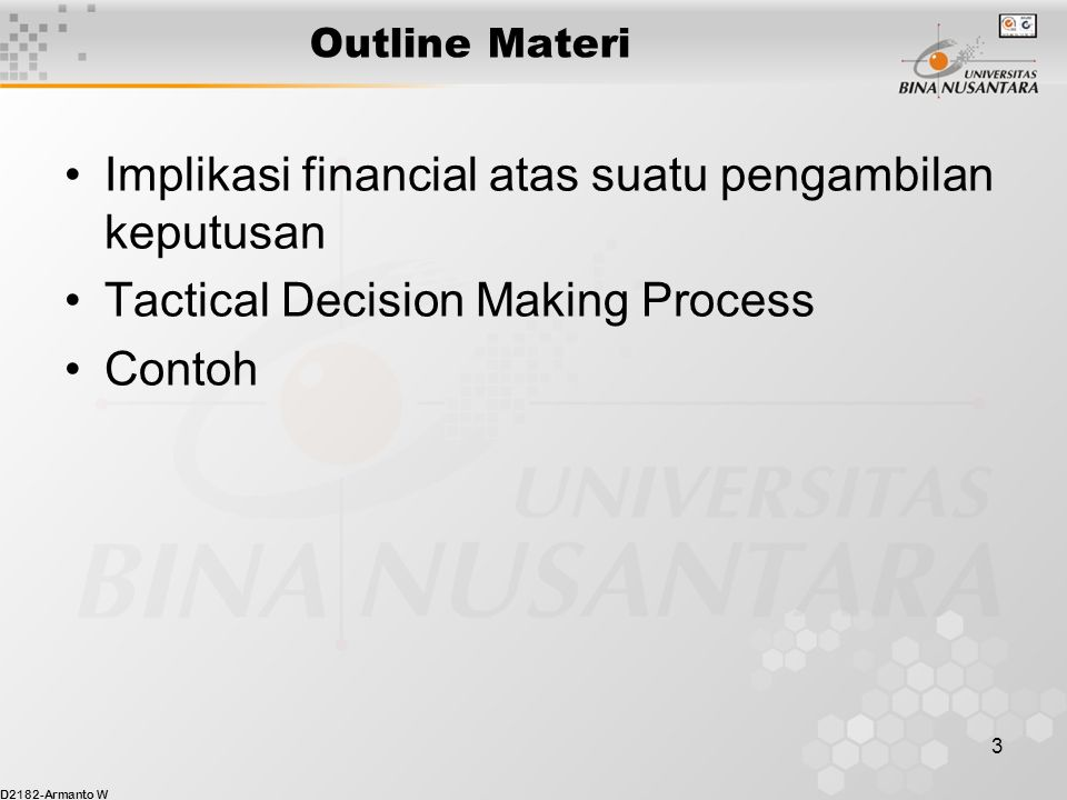 Implikasi financial atas suatu pengambilan keputusan