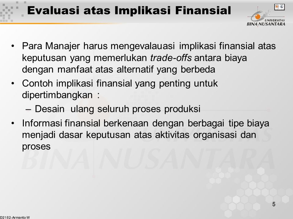 Evaluasi atas Implikasi Finansial