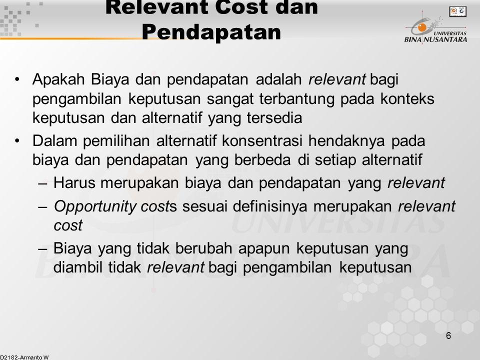 Relevant Cost dan Pendapatan