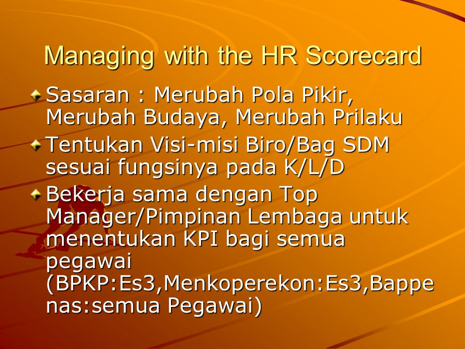 Managing with the HR Scorecard