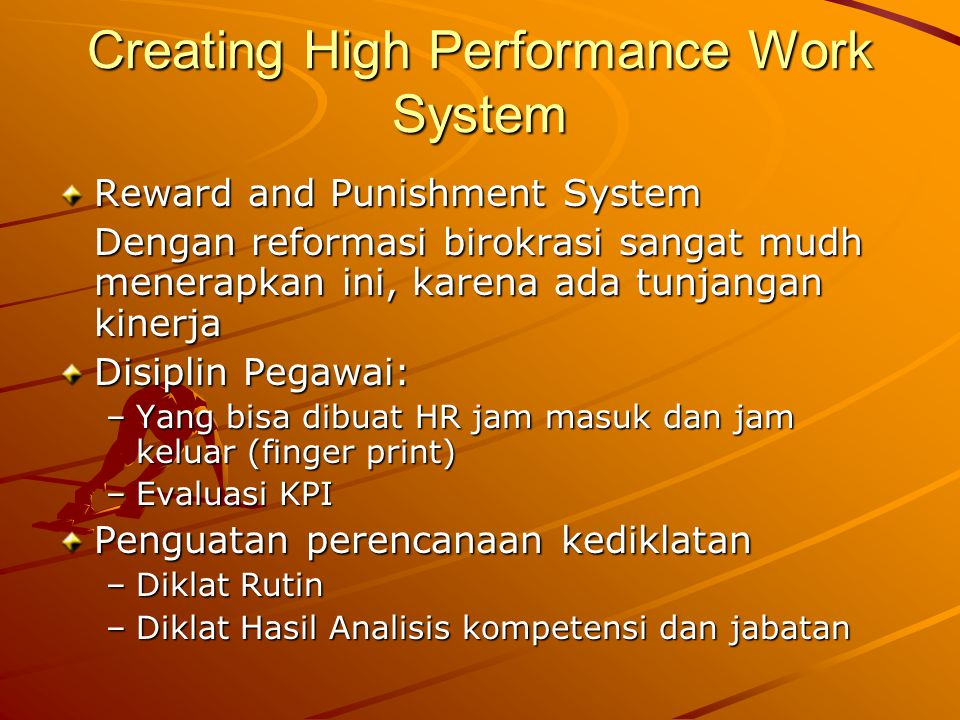 Creating High Performance Work System