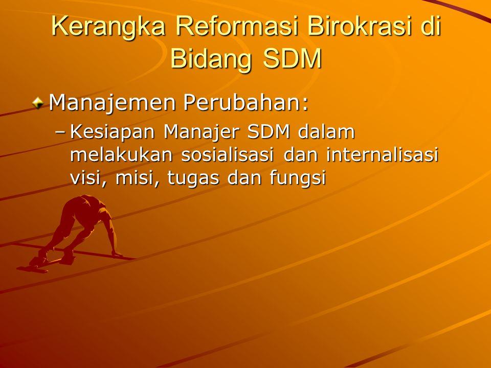 Kerangka Reformasi Birokrasi di Bidang SDM