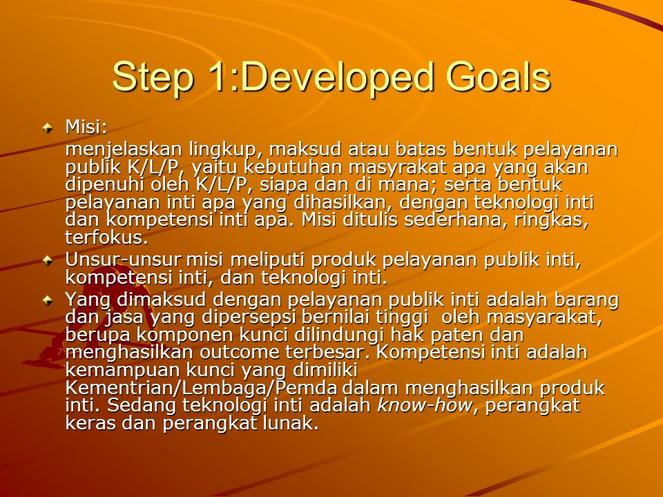 Step 1:Developed Goals Misi: