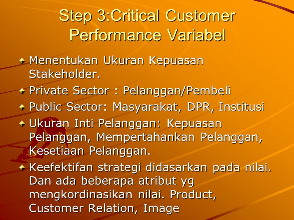 Step 3:Critical Customer Performance Variabel
