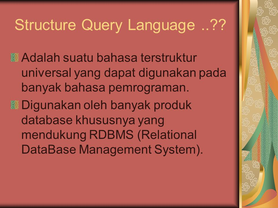 Structure Query Language ..