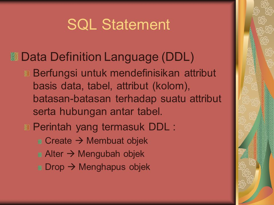 SQL Statement Data Definition Language (DDL)